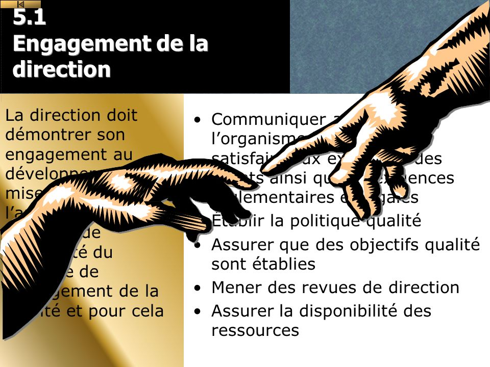5.1 Engagement de la direction