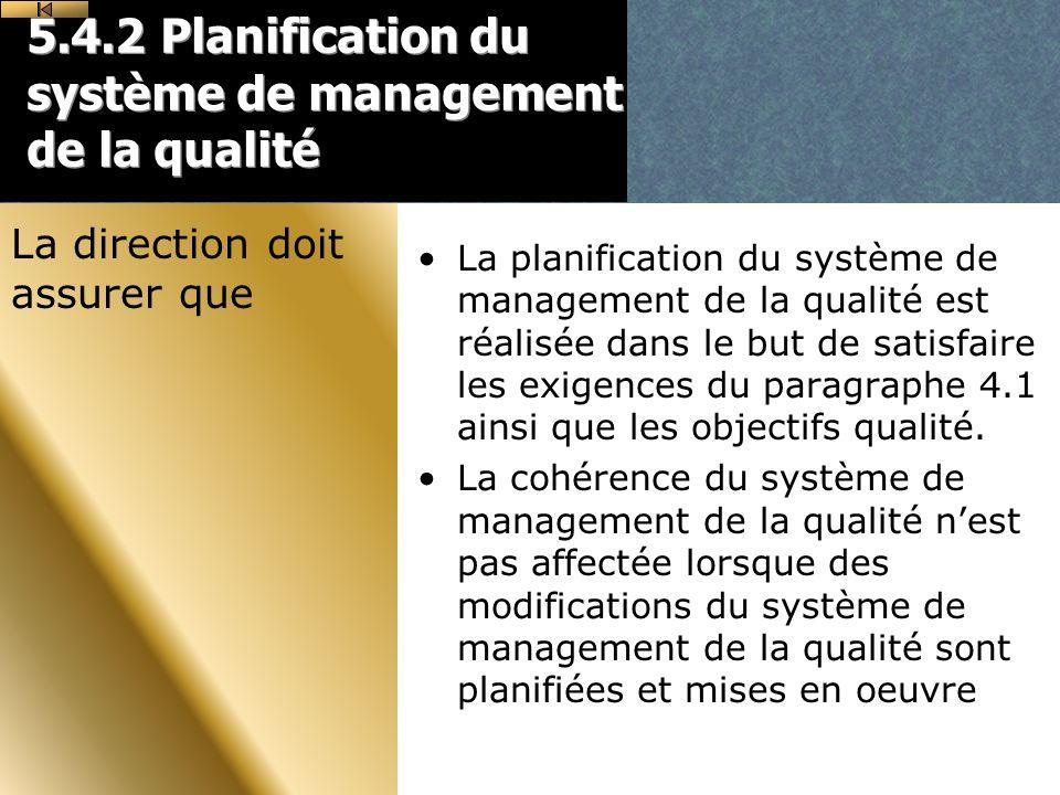 5.4.2 Planification du système de management de la qualité