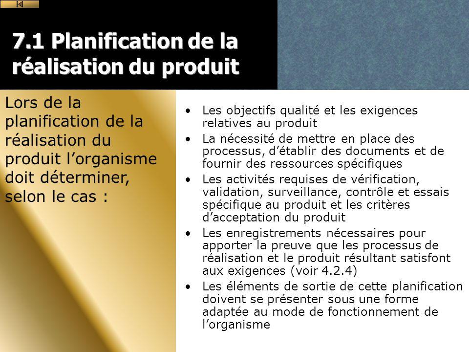 7.1 Planification de la réalisation du produit