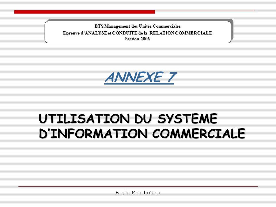 ANNEXE 7 UTILISATION DU SYSTEME D'INFORMATION COMMERCIALE