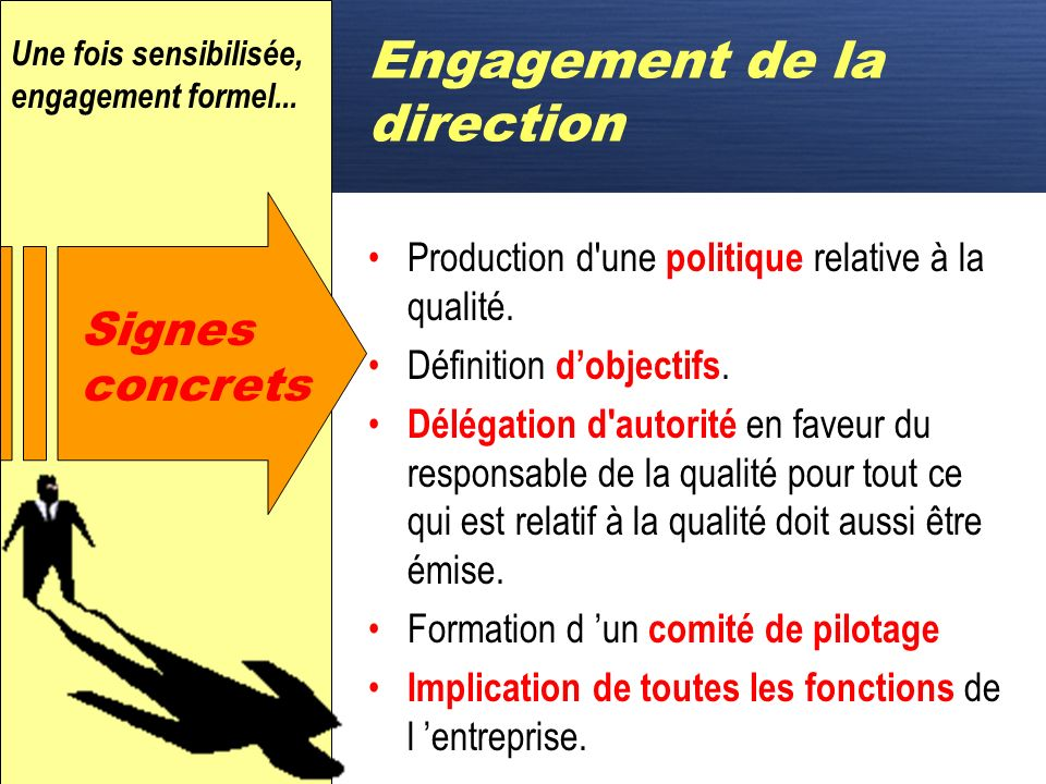 Engagement de la direction