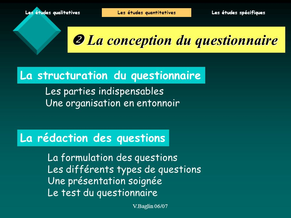  La conception du questionnaire
