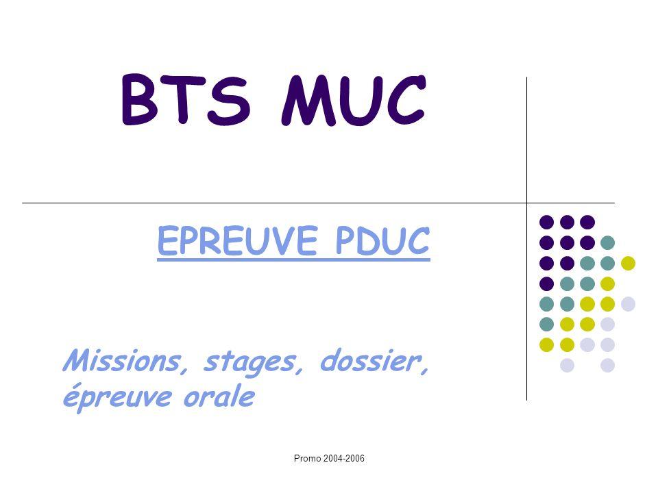 BTS MUC EPREUVE PDUC Missions, stages, dossier, épreuve orale