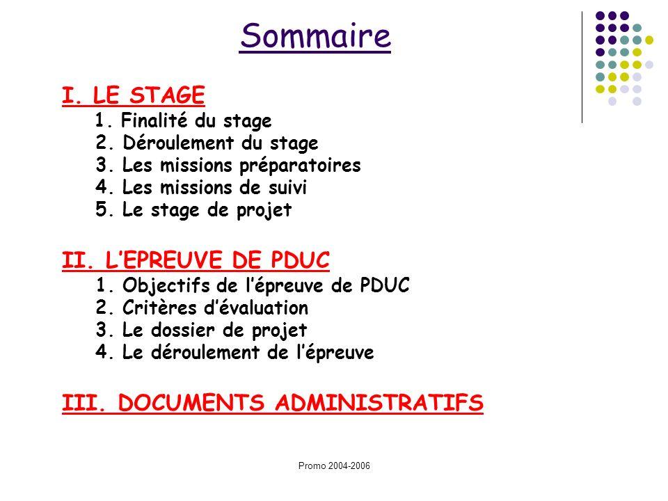 Sommaire I. LE STAGE II. L'EPREUVE DE PDUC