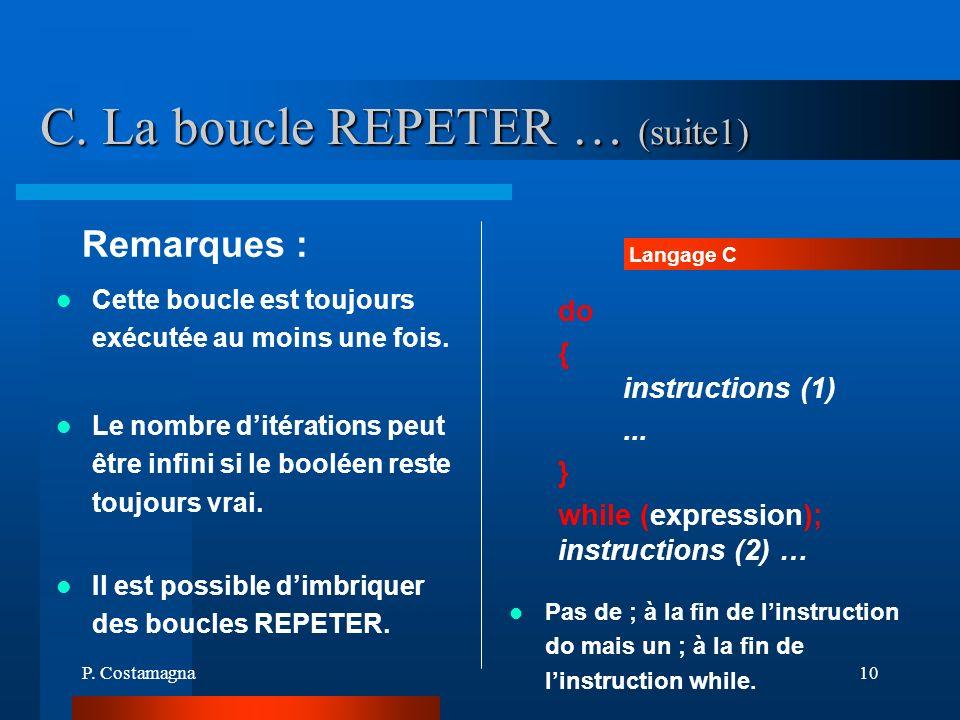 C. La boucle REPETER … (suite1)