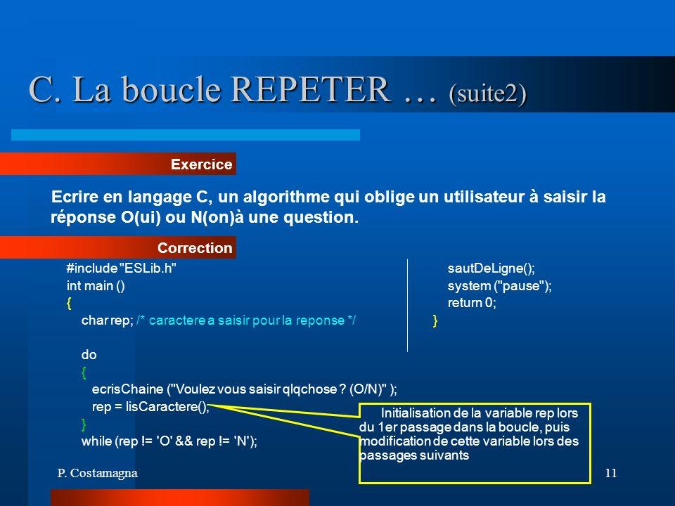 C. La boucle REPETER … (suite2)