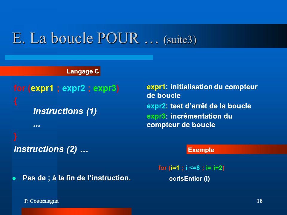 E. La boucle POUR … (suite3)