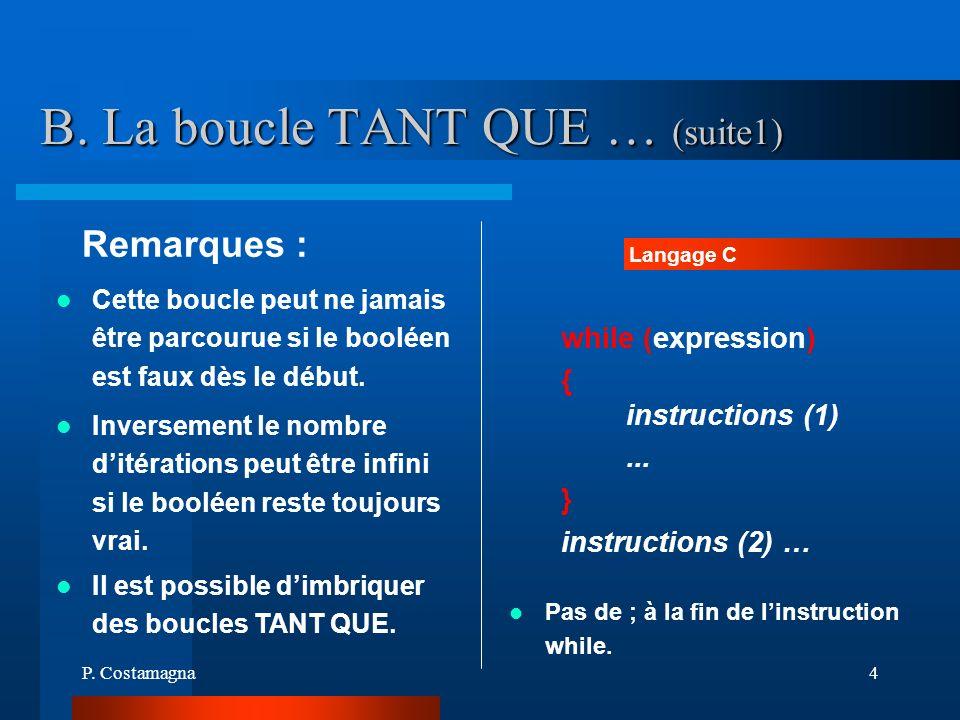 B. La boucle TANT QUE … (suite1)