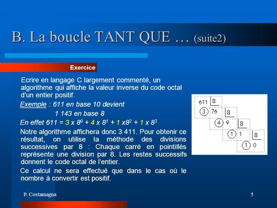B. La boucle TANT QUE … (suite2)