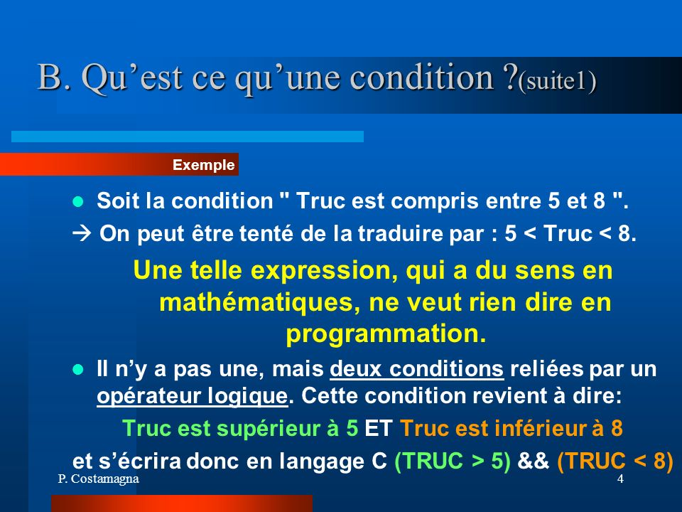 B. Qu'est ce qu'une condition (suite1)