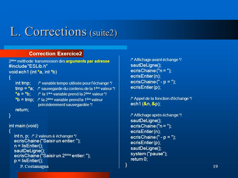 L. Corrections (suite2) Correction Exercice2