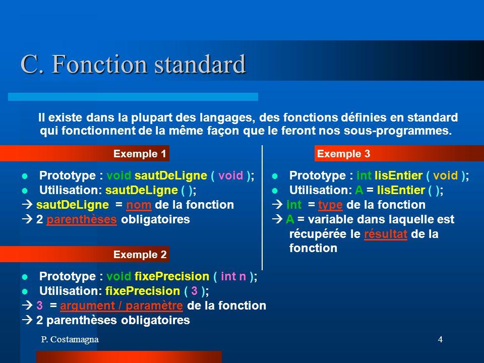 C. Fonction standard
