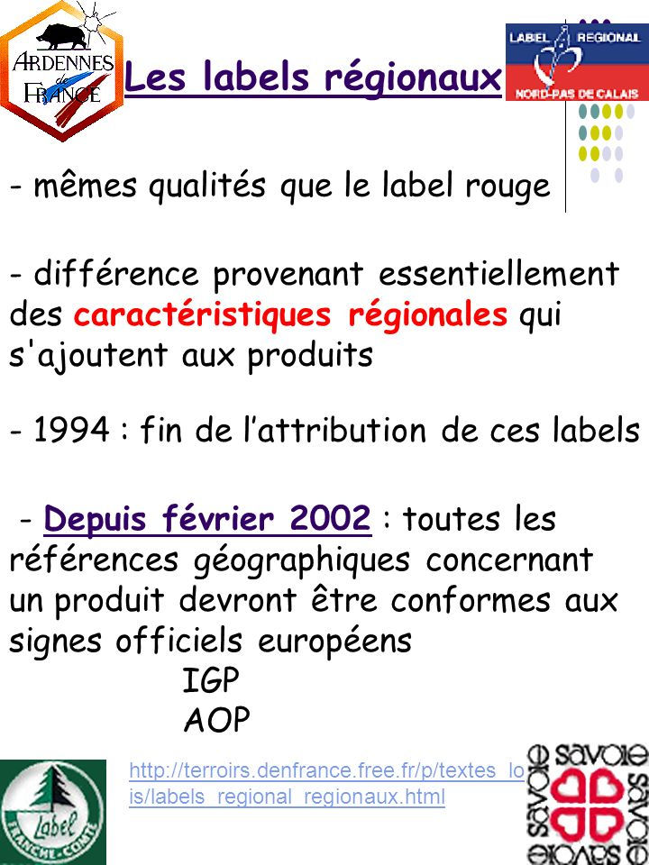 Les labels régionaux - mêmes qualités que le label rouge