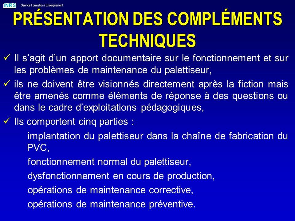 PRÉSENTATION DES COMPLÉMENTS TECHNIQUES