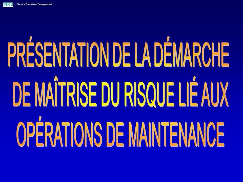 PRÉSENTATION DE LA DÉMARCHE DE MAÎTRISE DU RISQUE LIÉ AUX