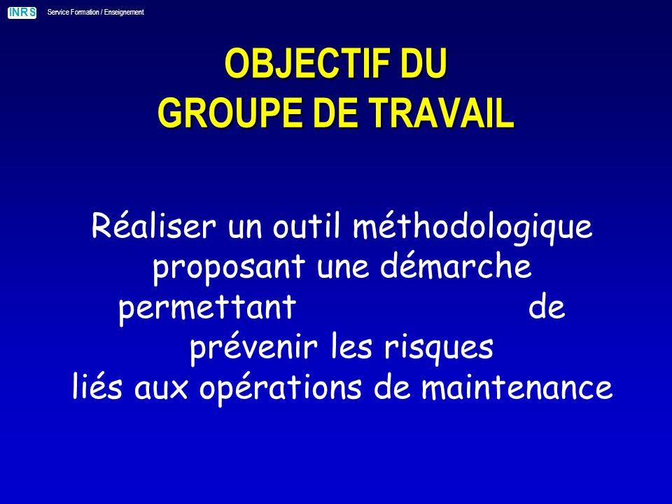 OBJECTIF DU GROUPE DE TRAVAIL