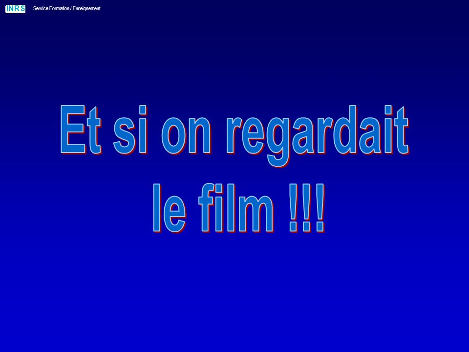 Et si on regardait le film !!!
