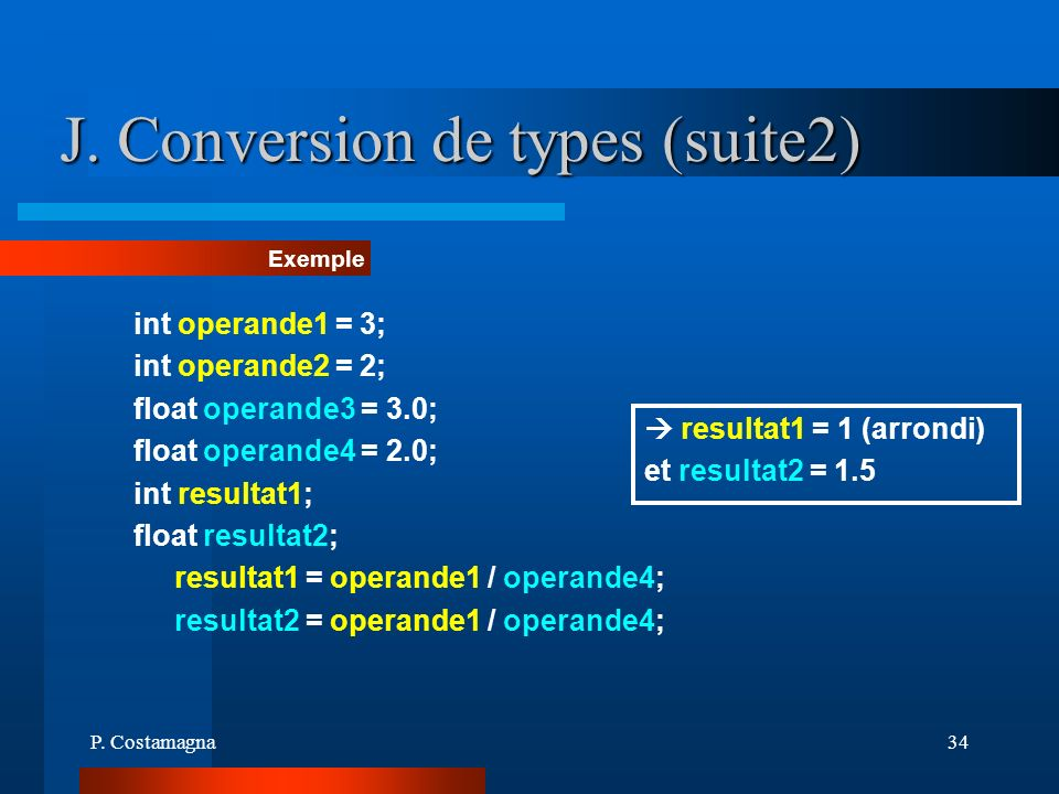 J. Conversion de types (suite2)