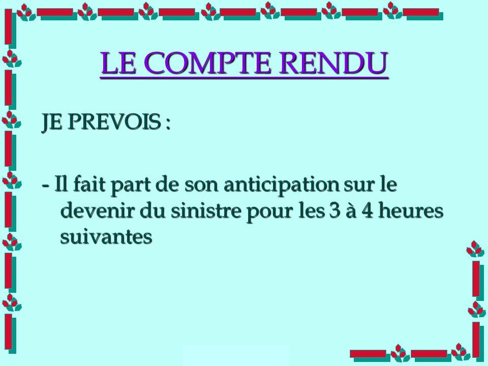 LE COMPTE RENDU JE PREVOIS :