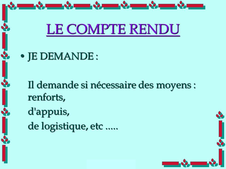 LE COMPTE RENDU JE DEMANDE :