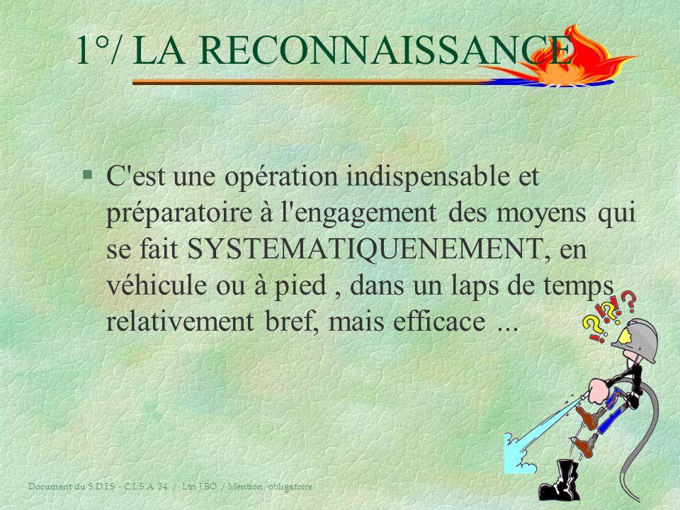 1°/ LA RECONNAISSANCE