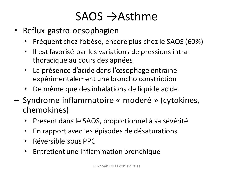 SAOS →Asthme Reflux gastro-oesophagien