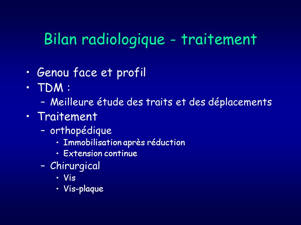 Bilan radiologique - traitement