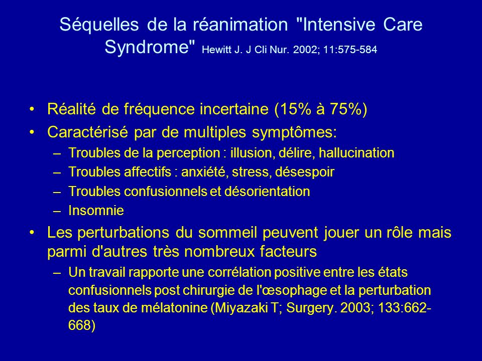 Séquelles de la réanimation Intensive Care Syndrome Hewitt J