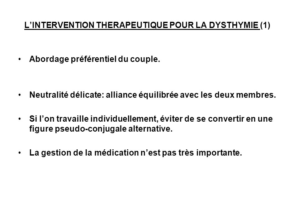 L'INTERVENTION THERAPEUTIQUE POUR LA DYSTHYMIE (1)