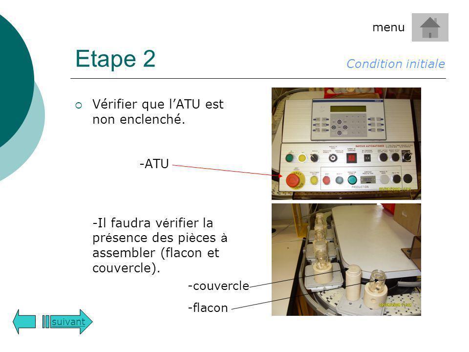Etape 2 Vérifier que l'ATU est non enclenché. -ATU