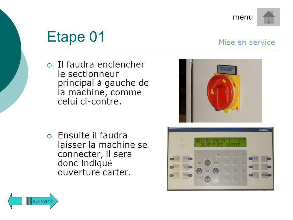 Etape 01 menu. Mise en service. Il faudra enclencher le sectionneur principal à gauche de la machine, comme celui ci-contre.