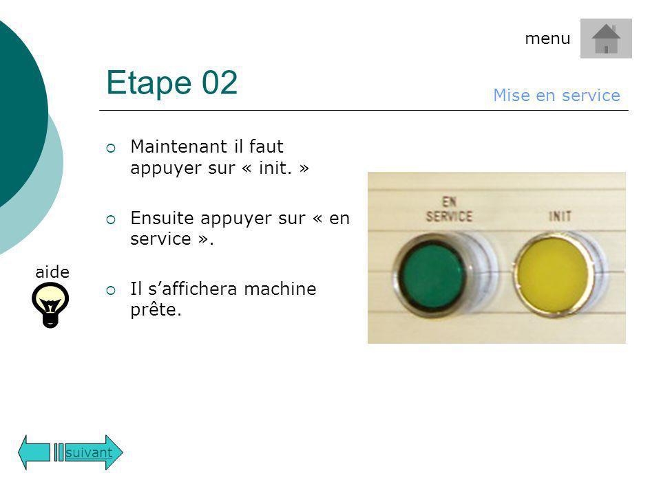 Etape 02 Maintenant il faut appuyer sur « init. »