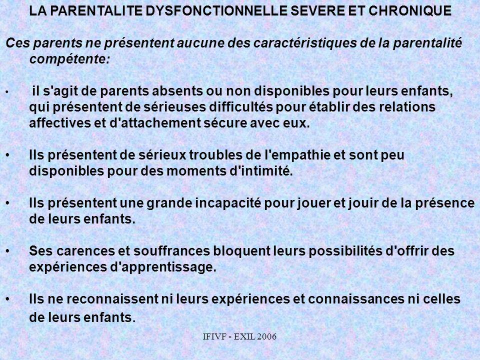 LA PARENTALITE DYSFONCTIONNELLE SEVERE ET CHRONIQUE