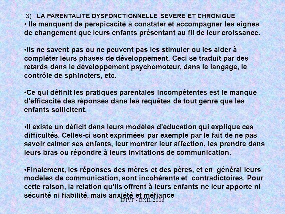 3) LA PARENTALITE DYSFONCTIONNELLE SEVERE ET CHRONIQUE