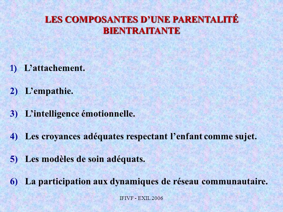 LES COMPOSANTES D'UNE PARENTALITÉ BIENTRAITANTE