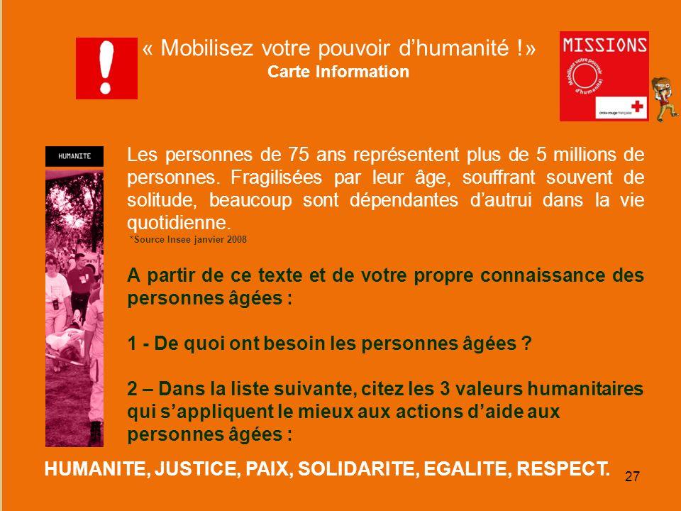 « Mobilisez votre pouvoir d'humanité !»