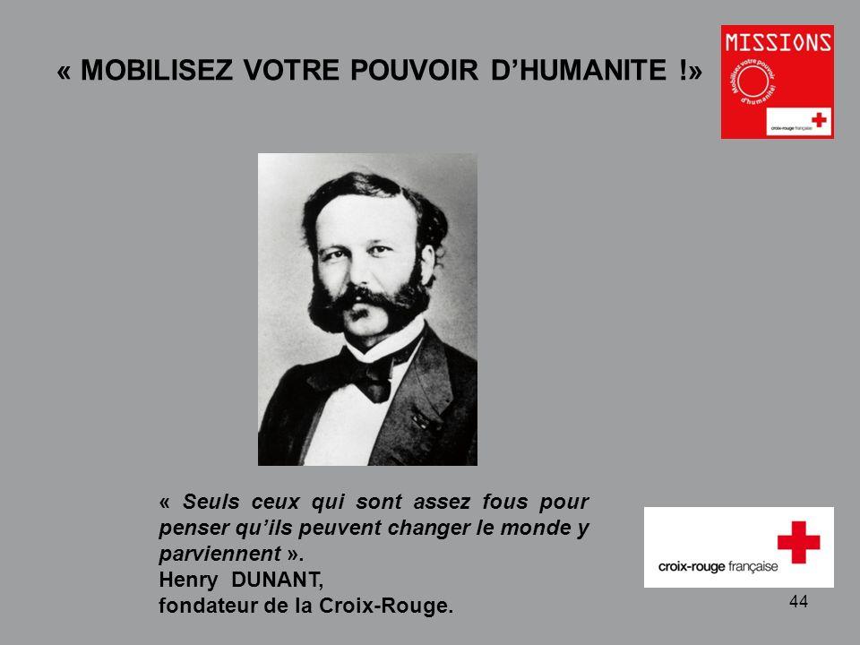 « Mobilisez votre pouvoir d'humanité »