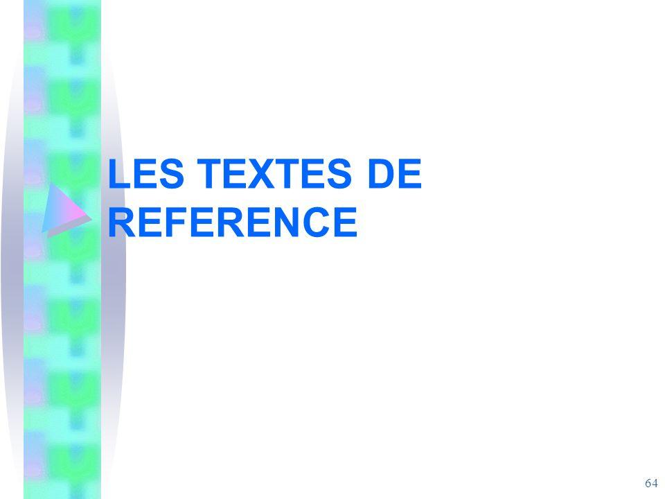 LES TEXTES DE REFERENCE