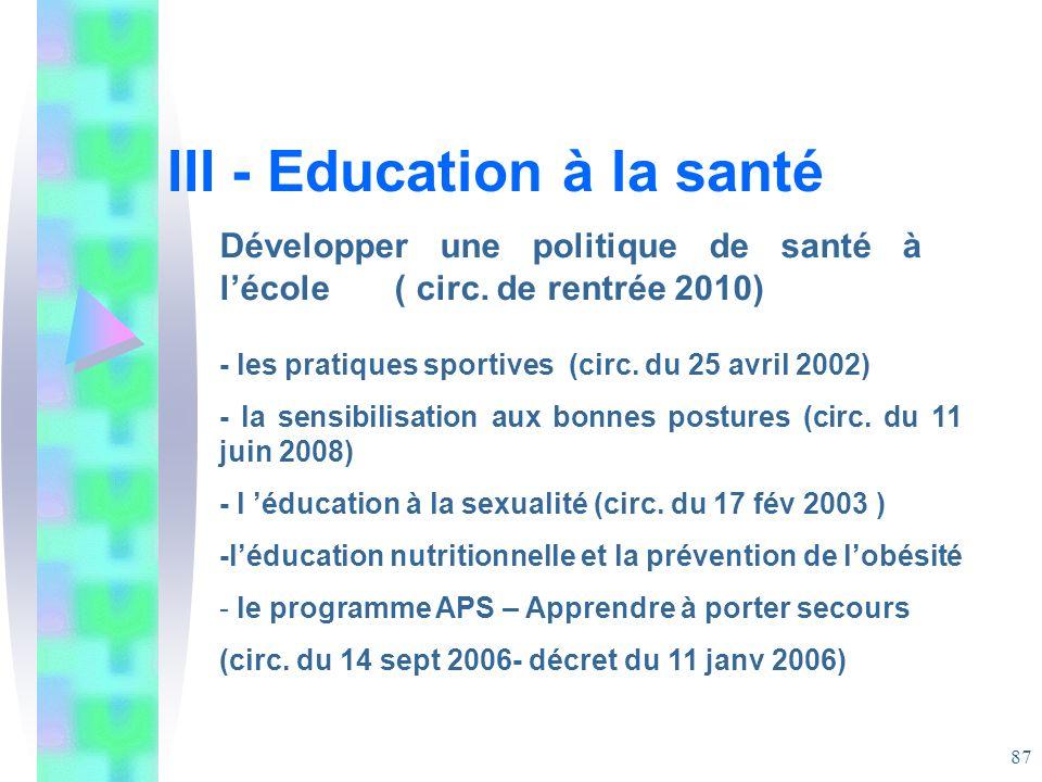 III - Education à la santé