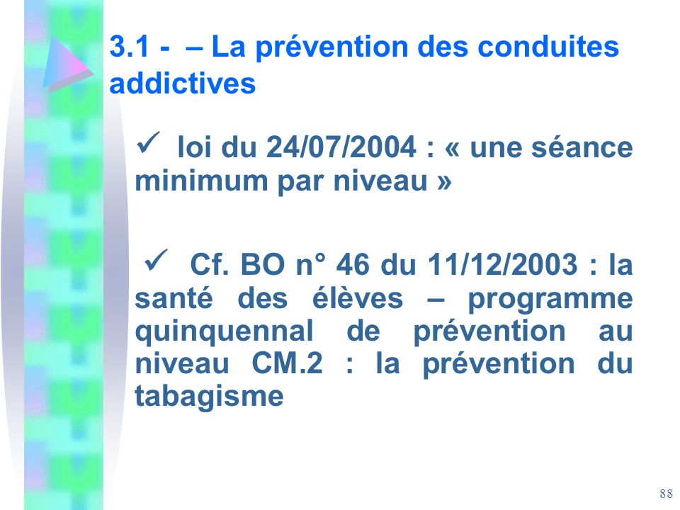 3.1 - – La prévention des conduites addictives