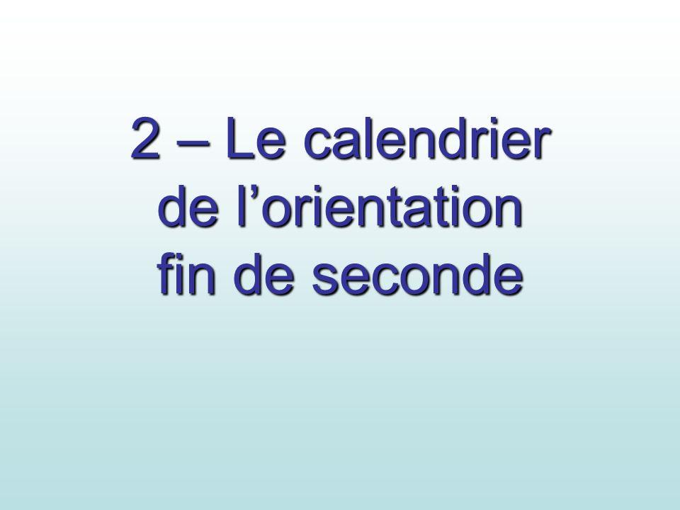 2 – Le calendrier de l'orientation fin de seconde