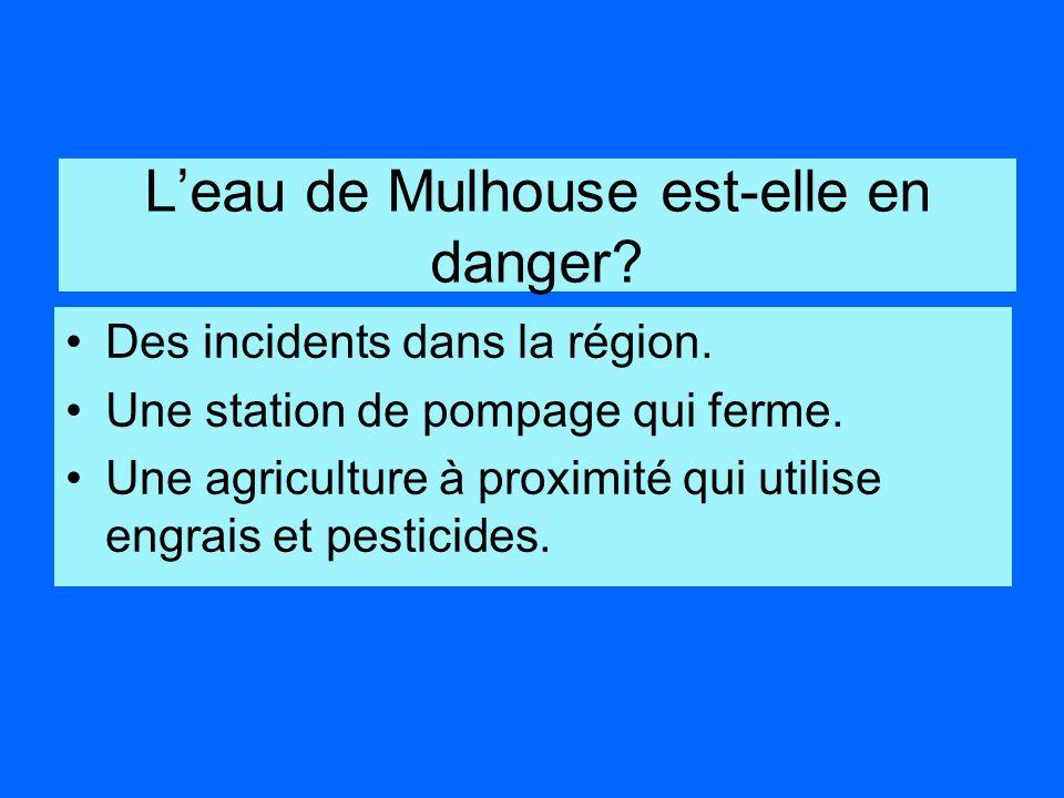 L'eau de Mulhouse est-elle en danger