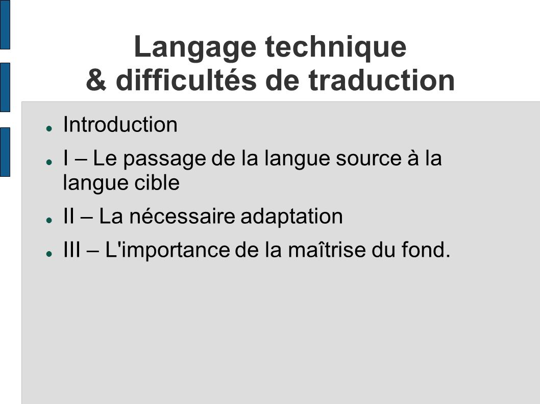 Langage technique & difficultés de traduction