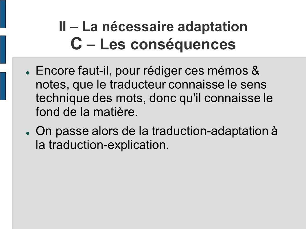 II – La nécessaire adaptation C – Les conséquences