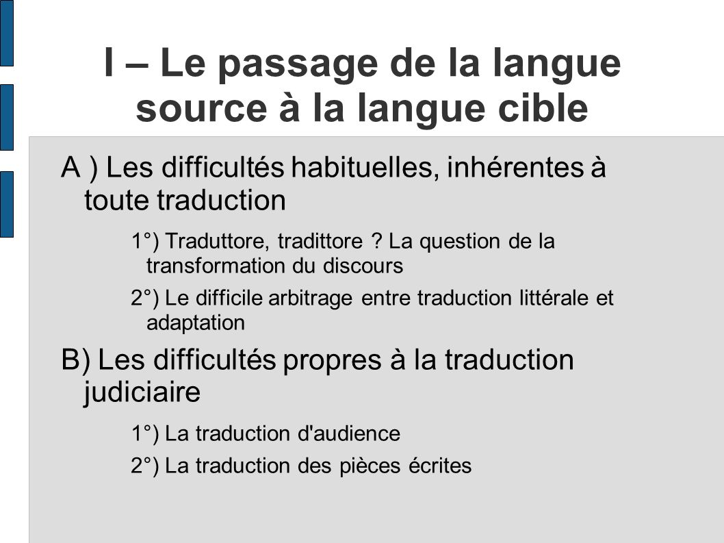 I – Le passage de la langue source à la langue cible