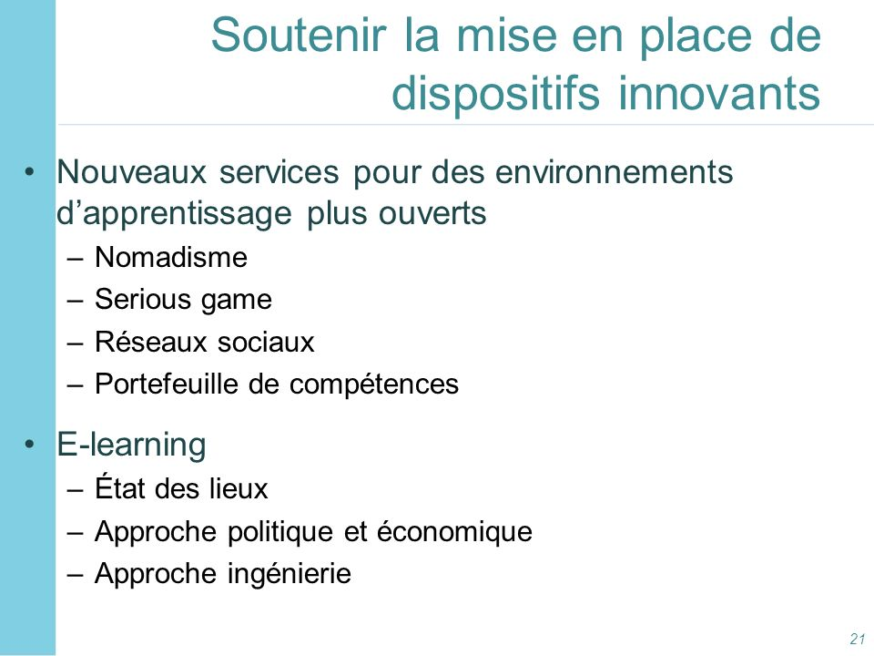 Soutenir la mise en place de dispositifs innovants