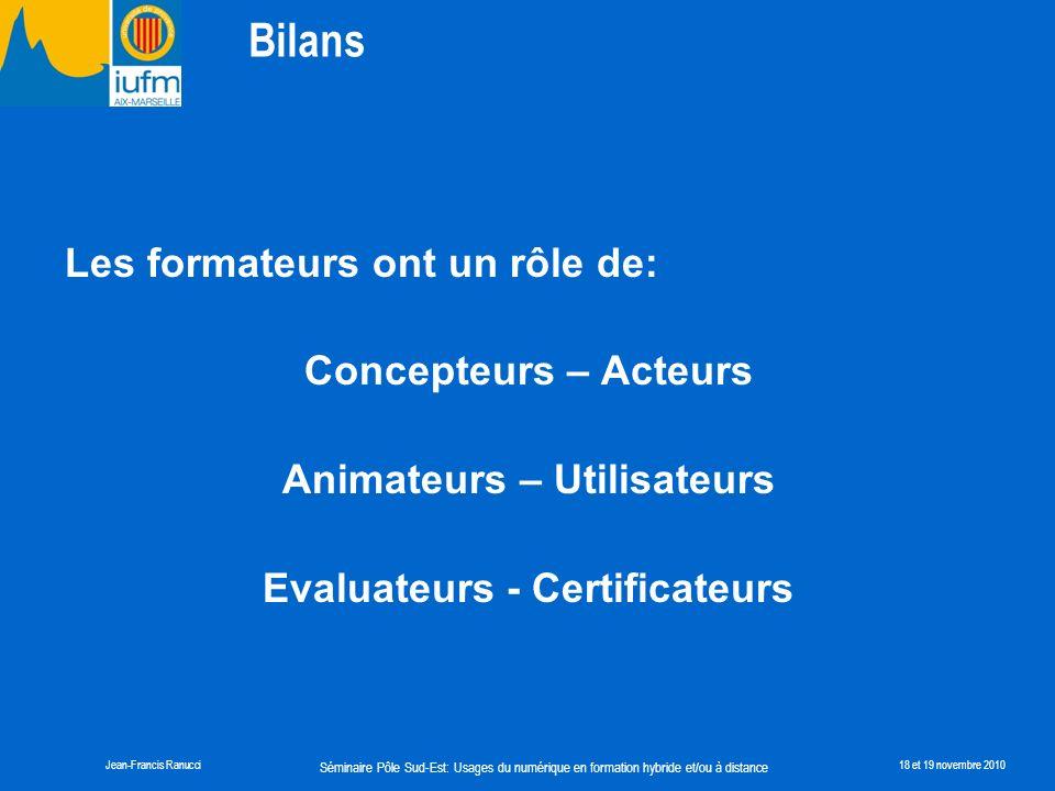 Animateurs – Utilisateurs Evaluateurs - Certificateurs