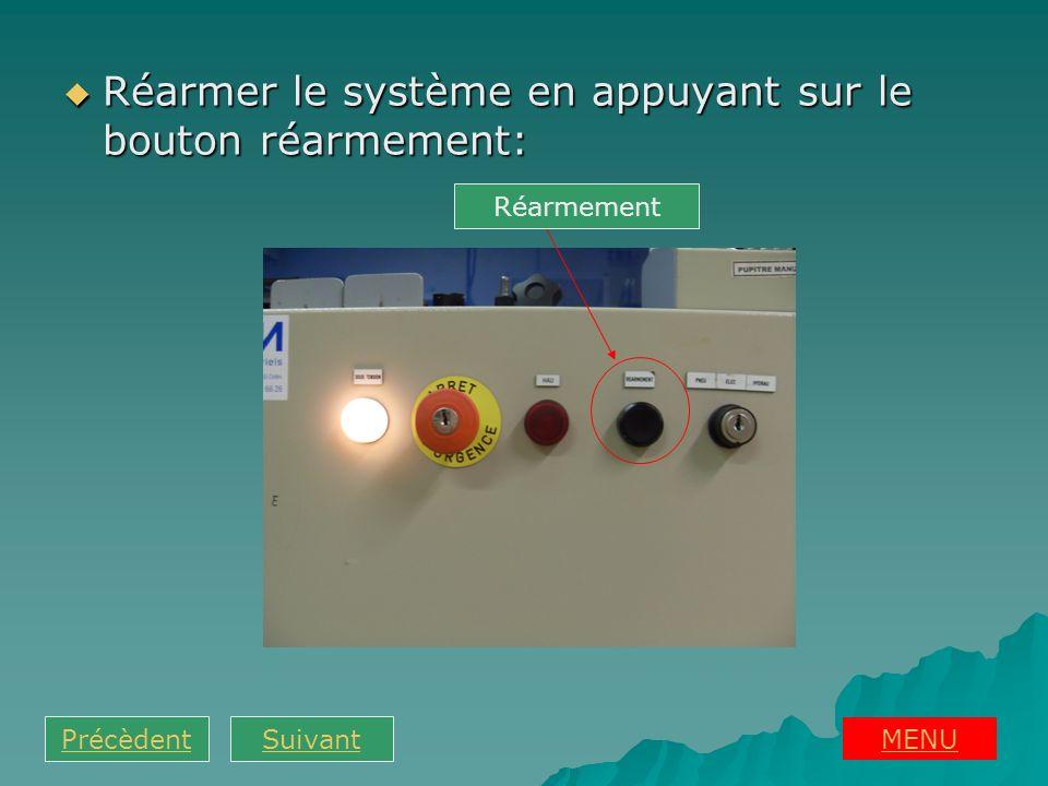 Réarmer le système en appuyant sur le bouton réarmement: