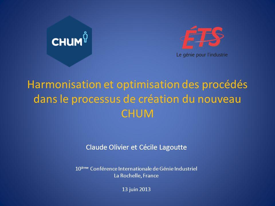 Harmonisation et optimisation des procédés dans le processus de création du nouveau CHUM