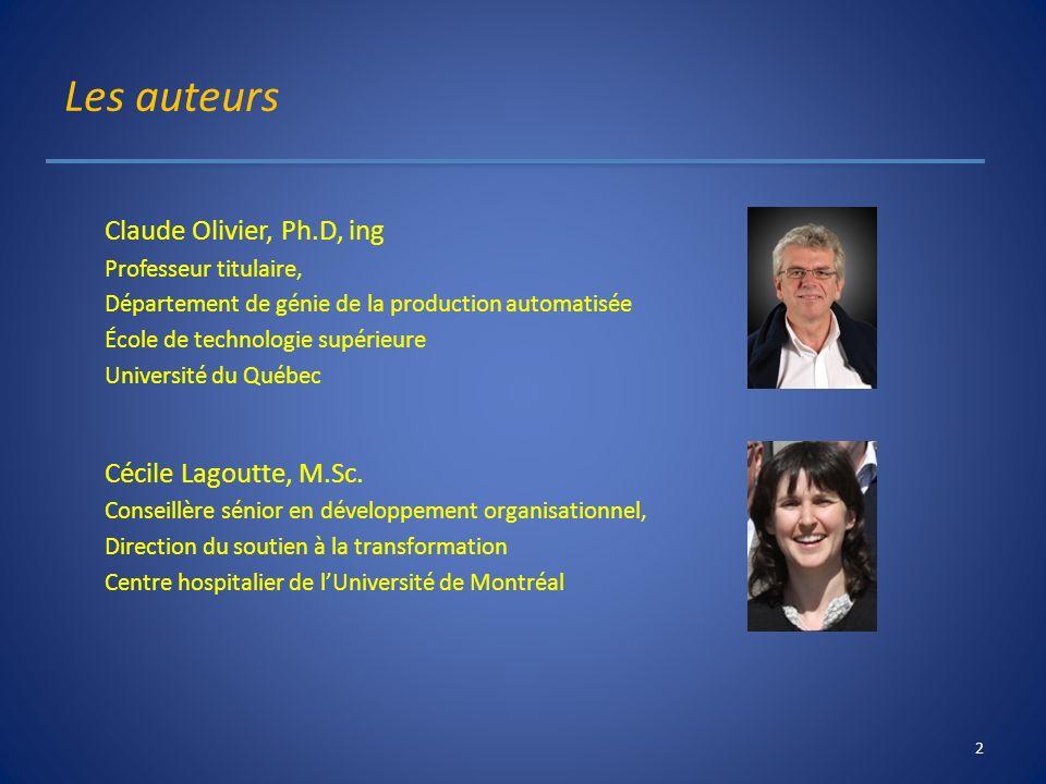 Les auteurs Claude Olivier, Ph.D, ing Cécile Lagoutte, M.Sc.